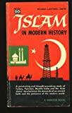 img - for Islam in Modern History book / textbook / text book