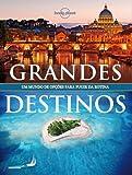 capa de Grandes Destinos - Coleção Lonely Planet