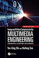 Image and Video Compression for Multimedia Engineering, 3rd Edition Front Cover