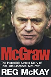 McGraw: The Incredible Untold Story of Tam 'The Licensee' McGraw
