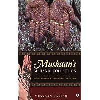 Muskaan's Mehandi Collection : Bridal Mehandi & Theme Henna Collection