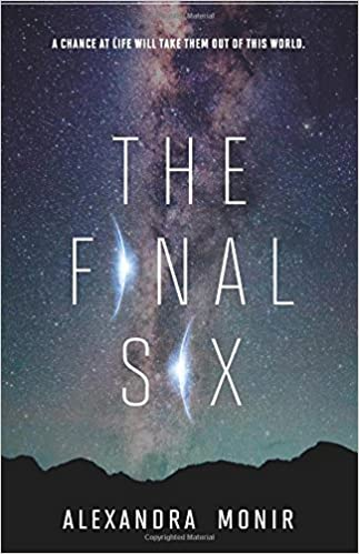 Amazon.com: The Final Six (9780062658944): Monir, Alexandra: Books