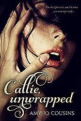 Callie, Unwrapped: A Play It Again Novella