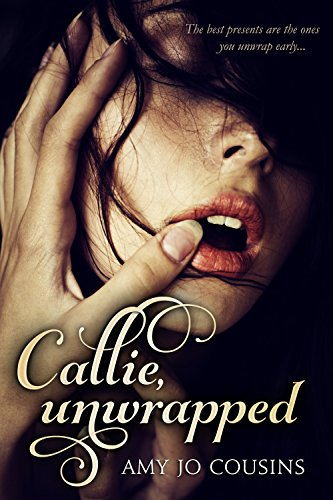 99¢ - Callie, Unwrapped