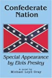 Confederate Nation, Michael Gray, 0595365167