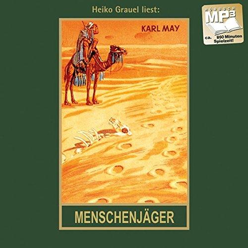 Menschenjäger  Im Lande Des Mahdi I Mp3 Hörbuch Band 16 Der Gesammelten Werke  Karl Mays Gesammelte Werke