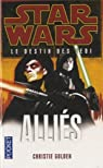 Star Wars, tome 121 : Alliés (Le destin des Jedi 5) par Golden