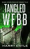 Tangled Webb (The Dark Webb Series Book 2)