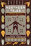 Northern Tales, Howard Norman, 0394540603