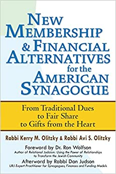 Book New Membership and Financial Alternatives for the American Synagogue: From Traditional Dues to Fair Share to Gifts from the Heart