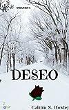 Deseo (primera parte) (Spanish Edition)