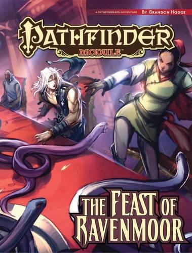 Pathfinder Module: The Feast of Ravenmoor (Pathfinder RPG Adventure, Level 3) pdf