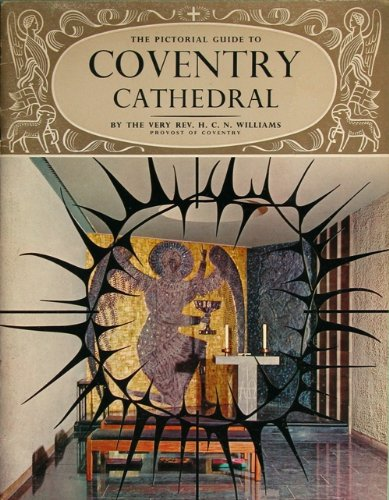 - The pictorial guide to Coventry Cathedral (Pitkin pride of Britain books)
