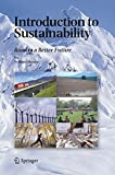 Introduction to Sustainability: Road to a Better Future