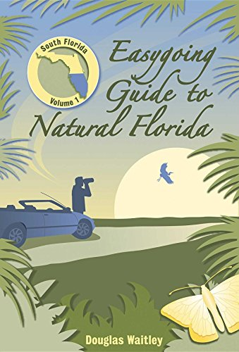Easygoing Guide to Natural Florida: South Florida (Best Gulf Island To Visit)