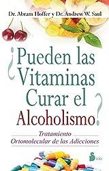 ¿Pueden las vitaminas curar el alcoholismo? / The Vitamin Cure for Alcoholism