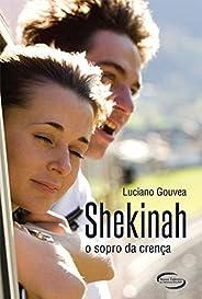 Shekinah: O sopro da crença