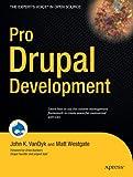 Pro Drupal Development, Matt Westgate and John K. VanDyk, 1590597559