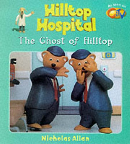The Ghost of Hilltop (Hilltop Hospital)