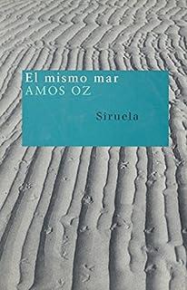 El Mismo Mar/The Same Sea (Nuevos Tiempos / New Times) (Spanish