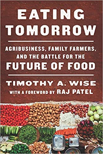 Amazon.com: Eating Tomorrow: Agribusiness, Family Farmers ...