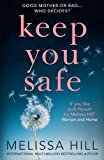 Keep You Safe: A tear-jerking and compelling story that will make you think from the international multi-million bestselling author