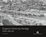 England's Motoring Heritage from the Air