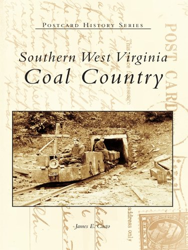 Southern West Virginia: Coal Country (Postcard History ()