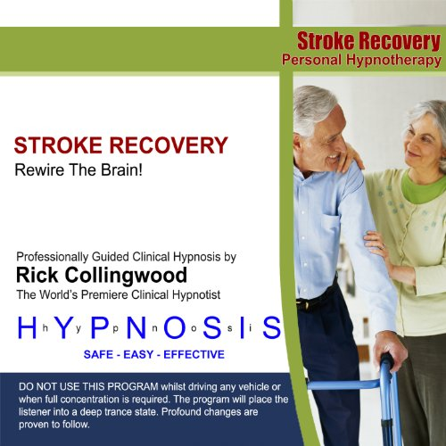Toys For Stroke Recovery : Stroke recovery rewire the brain by dr rick