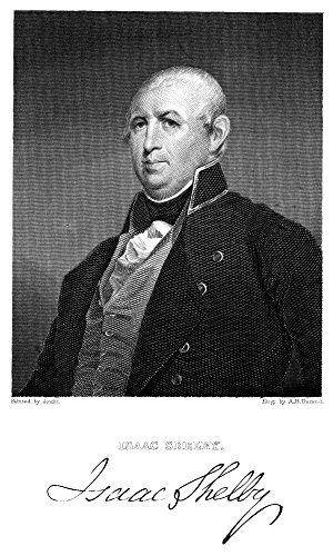 Isaac Shelby (1750-1826) Namerican Revolutionary Officer And Pioneer First Governor Of Kentucky Steel Engraving 1833 By Asher B Durand After A Painting By Matthew Harris Jouett Poster Print by (18 x