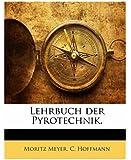 Lehrbuch der Pyrotechnik