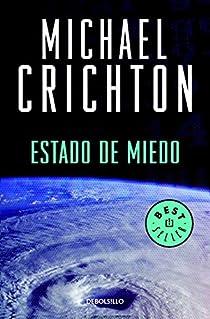 Estado de miedo par Crichton
