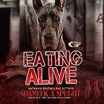Eating Alive: Eating Live, Book 1 | Shameek Speight
