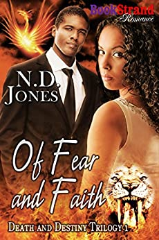 Of Fear and Faith [Death and Destiny Trilogy 1] (BookStrand Publishing Mainstream) by [Jones, N. D.]