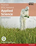 BTEC Level 3 Nationals Applied Science Student Book 1 (BTEC Nationals Applied Science 2016)