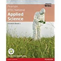 BTEC National Applied Science Student Book 1 (BTEC Nationals Applied Science 2016)