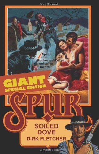 Spur Double: San Francisco Strumpet/Boise Belle