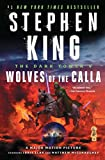 img - for The Dark Tower V: Wolves of the Calla book / textbook / text book
