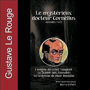 Le mystérieux docteur Cornélius - Episodes 1 à 3 | Livre audio