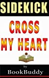 Book Sidekick: Cross My Heart (Alex Cross)