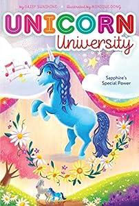 Sapphire's Special Power (Unicorn University Book 2)