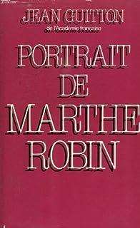 Portrait de Marthe Robin, Guitton, Jean