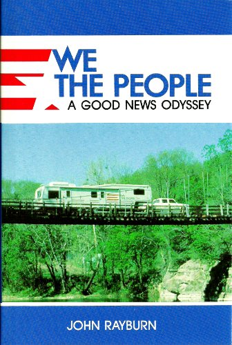 We The People: A Good News Odyssey