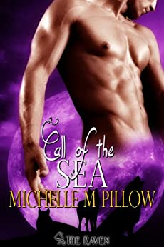 Call of the Sea (Call of the Lycan Book 1) by [Pillow, Michelle M.]