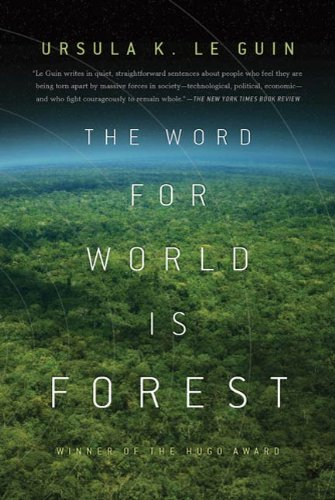 The Word for World is Forest (Hainish Cycle Book 6)