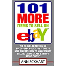 101 MORE Items To Sell On Ebay (2018) (101 Items To Sell On Ebay)