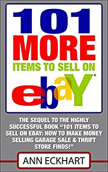 101 MORE Items Sell Ebay ebook