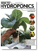How-To Hydroponics, Fourth Edition