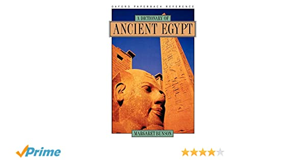 Amazon com: A Dictionary of Ancient Egypt (9780195099898): Margaret