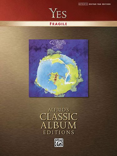 - Yes - Fragile (Alfred's Classic Album Editions)